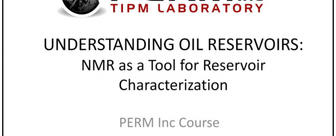 2 Day Course - NMR as a Tool for Reservoir Characterization
